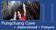 Pungchang Cave + James Bond + Panyee
