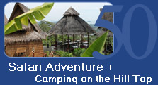 Safari Adventure and Camping on the Hill Tip